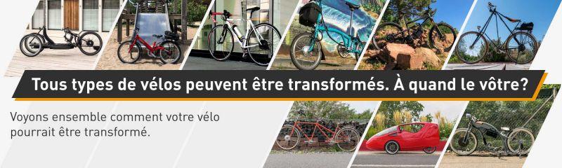 Tous types de vélos peuvent être transformés. À quand le vôtre?